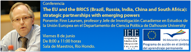 The EU and the BRICS (Brazil, Russia, India, China and South Africa): strategic partnerships with emerging powers