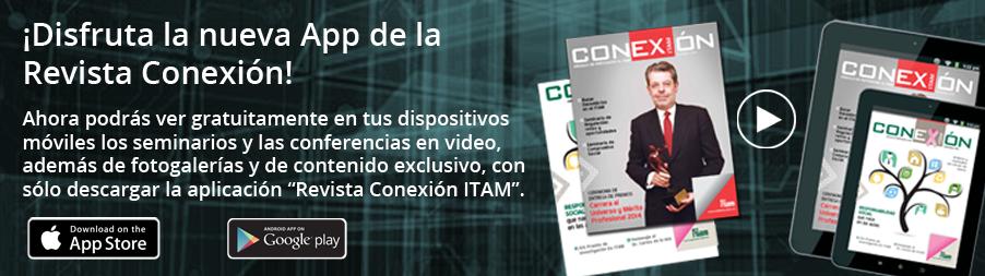 """Ahora podrás ver gratuitamente en tus dispositivos móviles los seminarios y las conferencias en video, además de fotogalerías y de contenido exclusivo, con sólo descargar la aplicación """"Revista Conexión ITAM""""."""