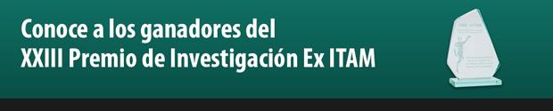 Ganadores del XXIII Premio de Investigación ExITAM.