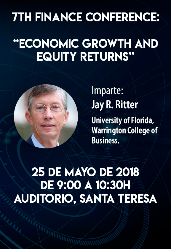 "7th Finance Conference: ""Economic Growth and Equity Returns"", Jay R. Ritter"