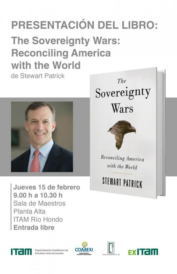 "Presentación del libro ""The Sovereignty Wars: Reconciling America with the World"" de Stewart Patrick"